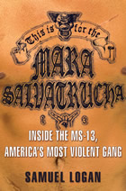 This is for the Mara Salvatrucha